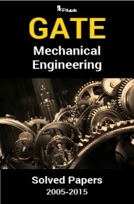 GATE QUESTION PAPERS MECHANICAL ENGINEERING 2005-2015
