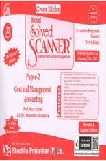 Model Solved Scanner CS Executive Programme Module-I New Syllabus Paper-2 Cost and Management Accounting Green Edition (Dec-2015)