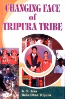 Changing Face of Tripura Tribe