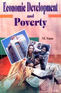 Economic Development and Poverty By M Vasu