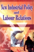 New Industrial Policy and Labour Relations