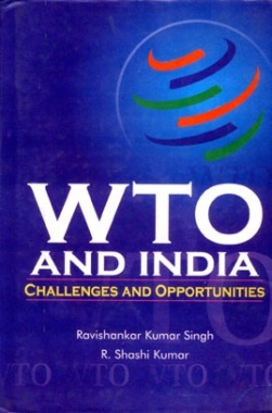 WTO and India: Challenges and opportunities