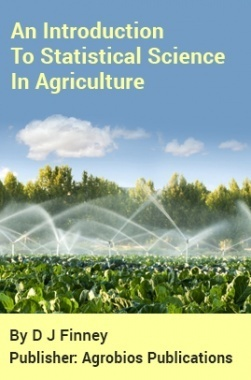 An Introduction to Statistical Science in Agriculture
