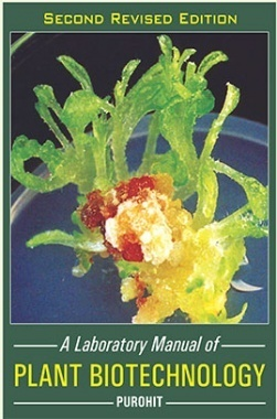 A Laboratory Manual Of Plant Biotechnology