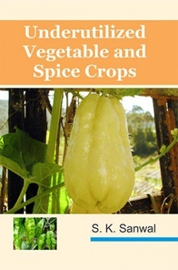 Underutilized Vegetable And Spices Crops