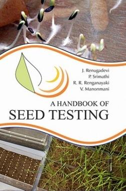 A Handbook of Seed Testing