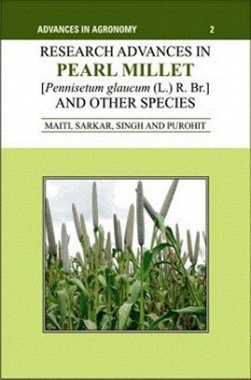 Advances in Agronomy 2: Research Advances in Pearl Millet and Other Species