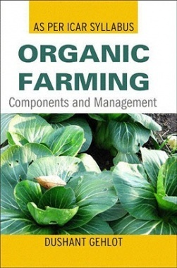 Organic Farming: Components and Management (PB)