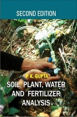 Soil, Plant, Water and Fertilizer Analysis (2nd Ed.)