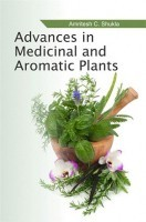 Advances In Medicinal And Aromatic Plants:(Vol.1)
