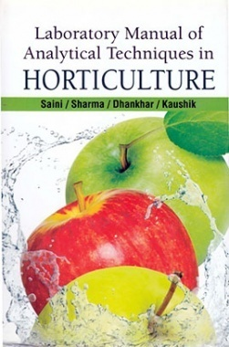 Laboratory Manual of Analytical Techniques in Horticulture