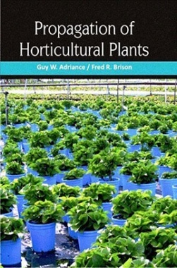 Propagation of Horticultural Plants