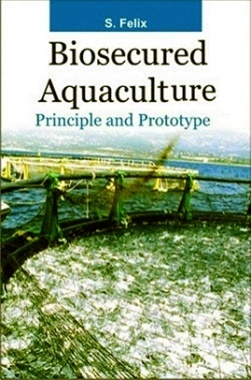 Biosecured Aquaculture : Principle and Prototype