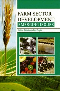 Farm Sectors Development : Emerging Issues