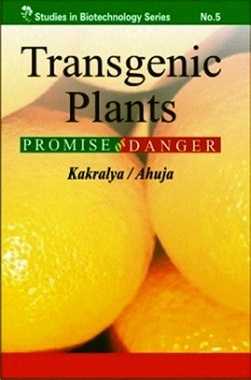 Transgenic Plants Promise or Danger