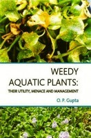 Weedy Aquatic Plants : Their Utility, Menace and Management