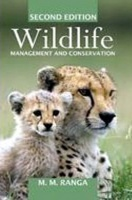 Wild Life Management and Conservation