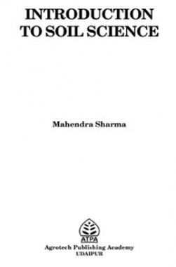 Introduction To Soil Science By Mahendra Sharma