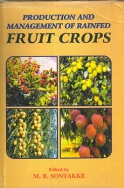 Production and Management of Rainfed Fruit Crops