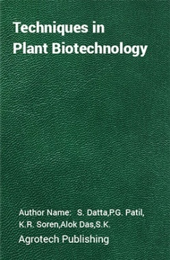 Techniques in Plant Biotechnology