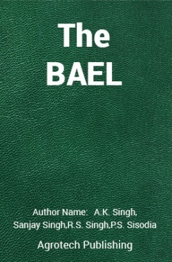 The Bael : A Potential Underutilized Fruit for Future