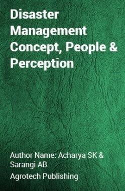 Disaster Management Concept, People and Perception