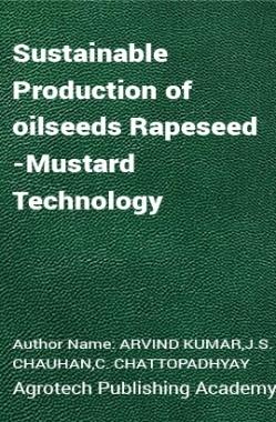 Sustainable Production of oilseeds Rapeseed-Mustard Technology