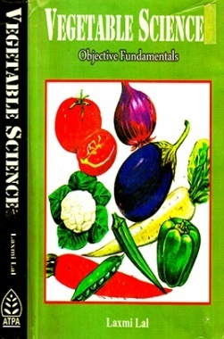 Vegetable Science : Objective Fundamental