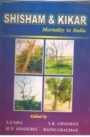 Shisham and Kikar Mortality