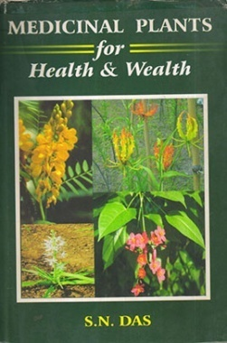 Medicinal Plants for Health and Wealth