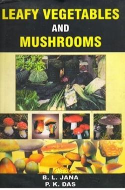 Leafy vegetables and mushrooms