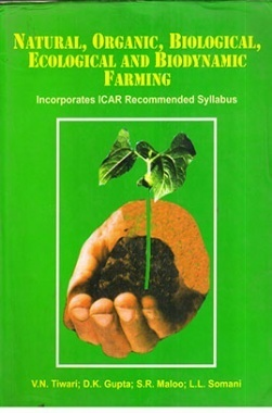 Natural, Organic, Biological, Ecological and Biodynamic Farming