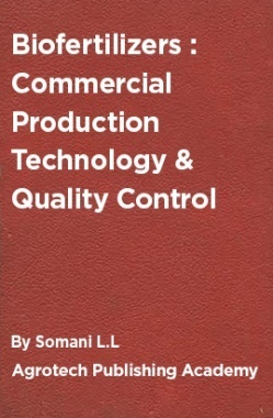 Biofertilizers : Commercial Production Technology And Quality Control