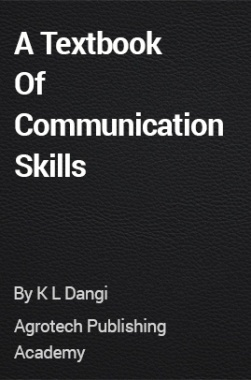 A Textbook Of Communication Skills
