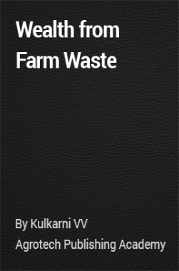 Wealth from Farm Waste
