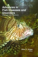 Advances in Fish Diseases and Disorders-Diagnosis & Treatment-1