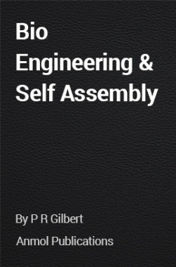 Bio Engineering and Self Assembly