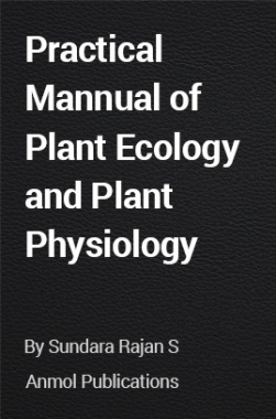 Practical Mannual of Plant Ecology and Plant Physiology