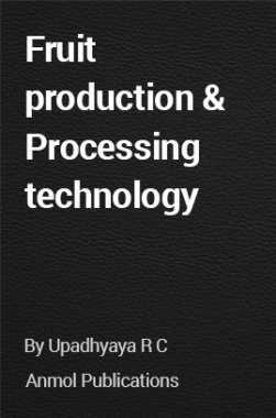 Fruit production and Processing technology
