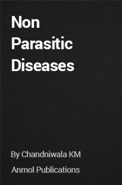 Non Parasitic Diseases