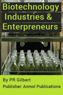 Biotechnology Industries and Enterpreneurs