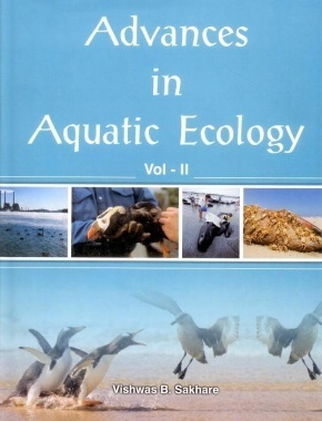 Advances in Aquatic Ecology Vol 2 By Sakhare Vishwas B