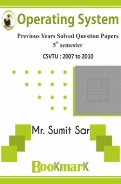 BookMark - Operating System - CSVTU - Previous Year Solved Question Papers