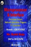 BookMark - Microprocessor and Interface - CSVTU - Previous Years Solved Question Papers 5th Semester