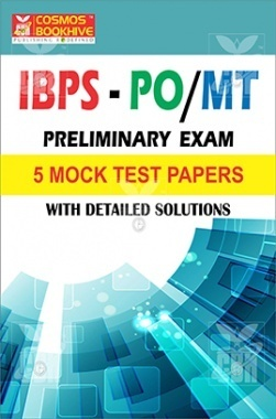 IBPS PO/MT Preliminary 5 Mock Test Papers With Detailed Solution
