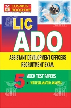 LIC ADO 5 Mock Test Papers With Explanatory Solution