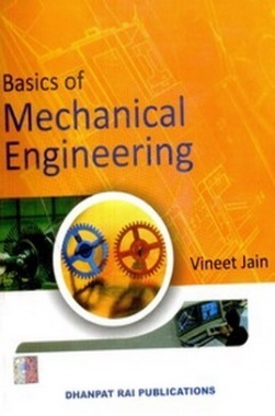 Basics of Mechanical Engineering eBook By Vineet Jain