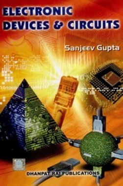 Electronic Devices and Circuits eBook By S Gupta