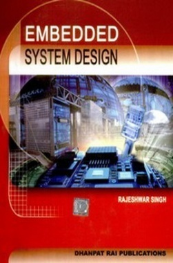 Embedded System Design eBook By Rajeshwar Singh