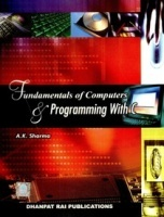 Fundamentals of Computer and Programming with C eBook By A K Sharma